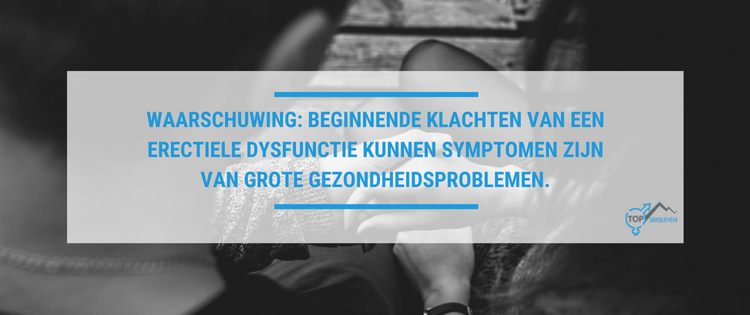 Oorzaken van erectiele disfunctie en grotere gezondheidsproblemen